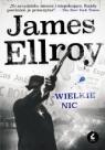Wielkie nic Ellroy James