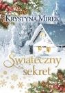 Świąteczny sekret (wielkie litery) Krystyna Mirek