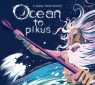 Ocean to pikuś  (Audiobook)
