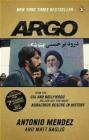Argo Antonio J Mendez, Antonio Mendez, Matt Baglio