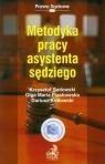 Metodyka pracy asystenta sędziego Sadowski Krzysztof, Piaskowska Olga Maria, Kotłowski Dariusz