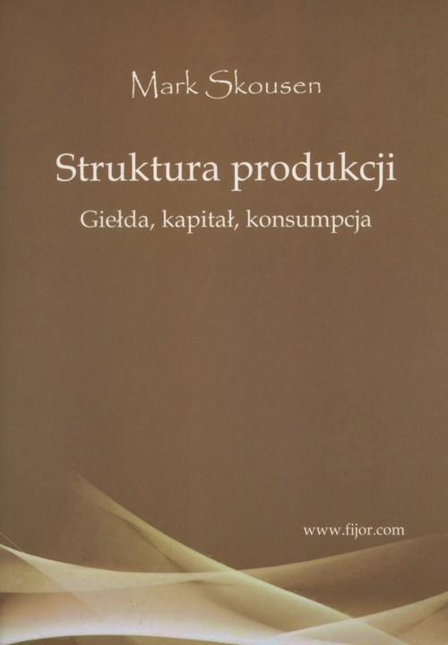 Struktura produkcji Skousen Mark