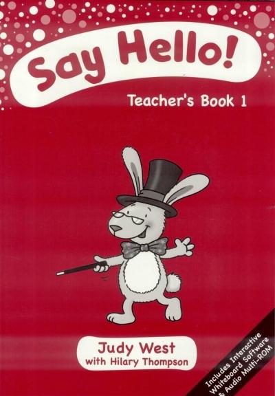Say Hello 1 Teachers Book Cd Rom Judy West Hilary