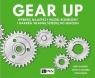 Gear up Wybierz najlepszy model biznesowy i nakreśl własną ścieżkę Ramfelt Lena, Kjellberg Jonas, Kosnik Tom