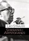 Sokrates i Arystofanes Leo Strauss