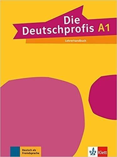 Die Deutschprofis A1 Lehrerhandbuch LEKTORKLETT praca zbiorowa