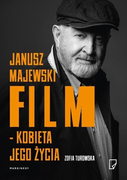 Janusz Majewski film kobieta jego życia Turowska Zofia
