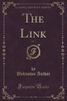 The Link, Vol. 7 (Classic Reprint)