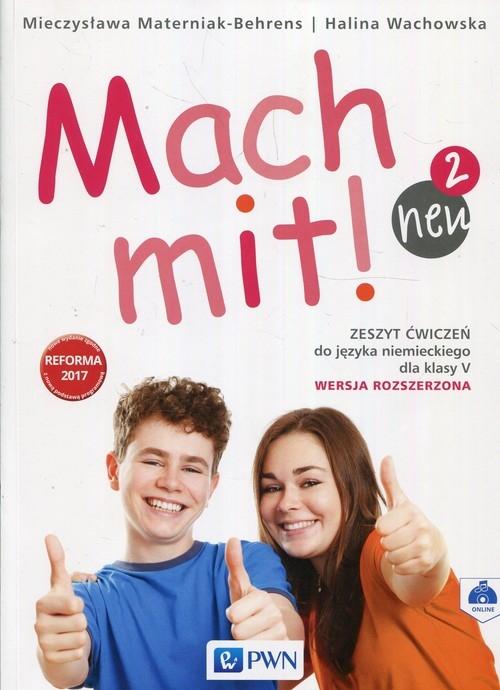 Mach Mit! Neu 2. Zeszyt ćwiczeń. SP 5. Wersja rozszerzona Wachowska Halina, Materniak-Behrens Mieczysława