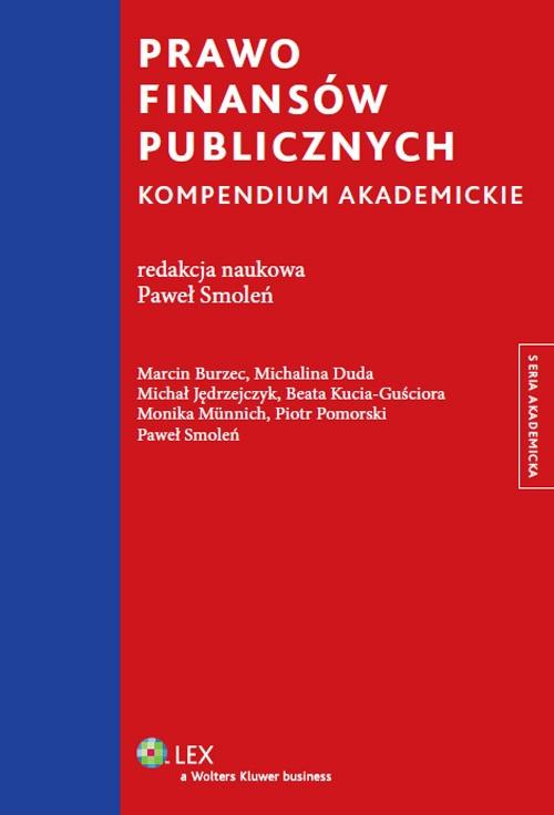 Prawo finansów publicznych Kucia-Guściora Beata, Burzec Marcin, Duda Michalina