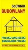 Słownik budowlany polsko angielski angielsko polski