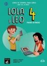 Lola y Leo 4 paso a paso. Podręcznik ucznia Marcela Fritzler, Francisco Lara y Daiane Reis