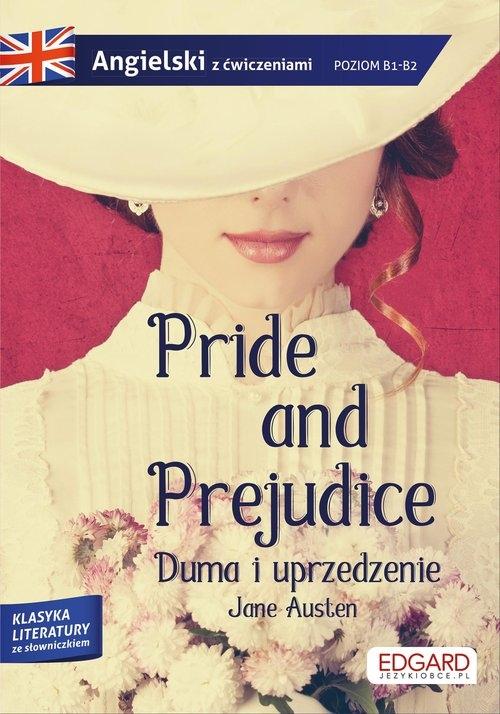 Pride and Prejudice Duma i uprzedzenie Adaptacja klasyki z ćwiczeniami do nauki języka Austen Jane