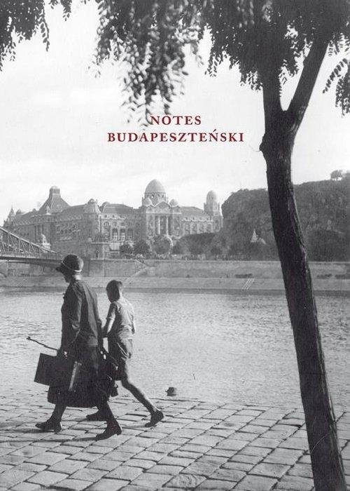 Notes Budapesztański Attila József, Gyula Krúdy, Ferenc Molnár, Szép Ernő