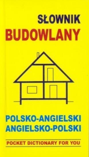 Słownik budowlany polsko angielski angielsko polski Gordon Jacek