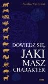 Dowiedz się, jaki masz charakter Charakterologia astrologiczna Wawrzyniak Zdzisław