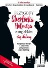 Przygody Sherlocka Holmesa z angielskim Ciąg dalszy Conan Doyle Arthur, Fihel Marta, Jemielniak Dariusz, Komerski Grzegorz, Polak Maciej