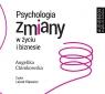 Psychologia zmiany w życiu i biznesie  (Audiobook)