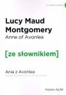 Ania z Avonlea wer. ang. z podr. sł. / Ze Słownikiem Montgomery Lucy Maud