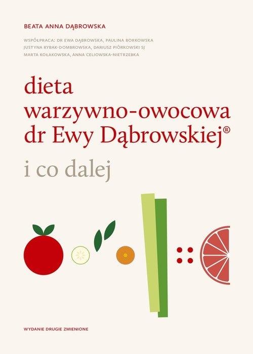 Dieta warzywno-owocowa dr Ewy Dąbrowskiej Dąbrowska Beata Anna
