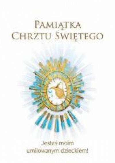 Pamiątka Chrztu Świętego praca zbiorowa