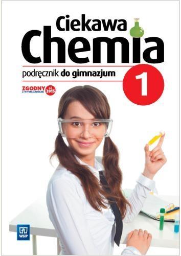 Chemia GIM 1 Ciekawa chemia Podr. WSIP Hanna Gulińska, Janina Smolińska
