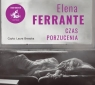 Czas porzucenia Ferrante Elena