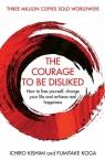 The Courage to be Disliked Kishimi Ichiro, Koga Fumitake