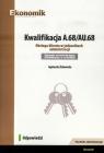 Kwalifikacja A.68/AU.68. Obsługa klienta w jednostkach administracji. Egzamin Żukowska Agnieszka