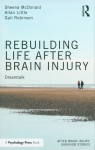 Rebuilding Life after Brain Injury