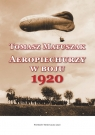 Aeropiechurzy w boju 1920 Matuszak Tomasz
