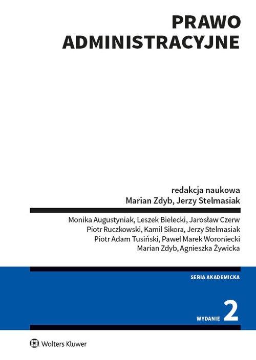 Prawo administracyjne wyd.2/2020 Opracowanie zbiorowe