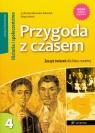 Przygoda z czasem 4 Historia i Społeczeństwo Zeszyt ćwiczeń Szkoła Bentkowska-Sztonyk Zofia, Wach Edyta