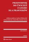 Przewodnik do ćwiczeń z logiki dla prawników Brzeski Radosław, Malinowski Andrzej, Pełka Michał