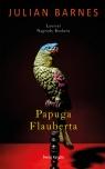 Papuga Flauberta Barnes Julian P.