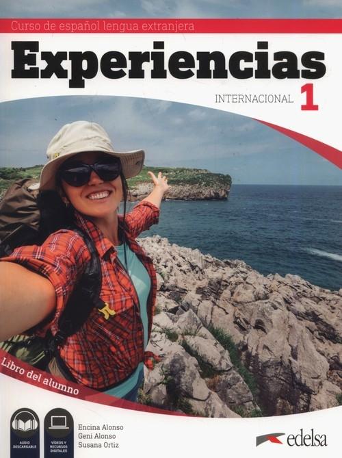 Experiencias internacional 1 - Libro del alumno Alonso Encina, Alonso Geni, Ortiz Susana