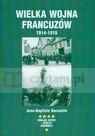 Wielka wojna francuzów 1914-1918