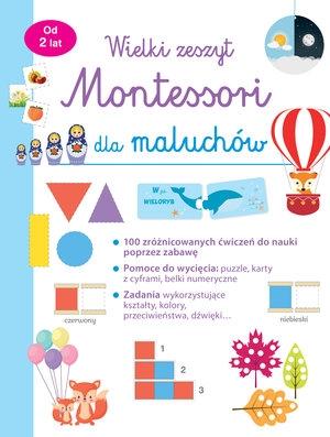 Wielki zeszyt Montessori dla maluchów praca zbiorowa
