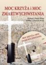 Moc Krzyża i Moc Zmartwychwstania audiobook Paweł Wieja, Henryk Wieja