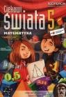 Ciekawi świata 5 Matematyka Podręcznik Część 2