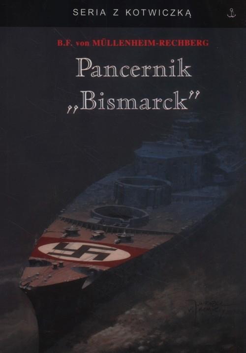 Pancernik Bismarck von Mullenheim-Rechberg Burkar
