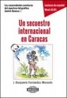 Un secuestro internacional en Caracas A2-B1 Morante Fernandez J. Benjamin