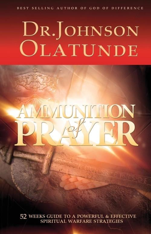 Ammunition of Prayer JOHNSON OLATUNDE