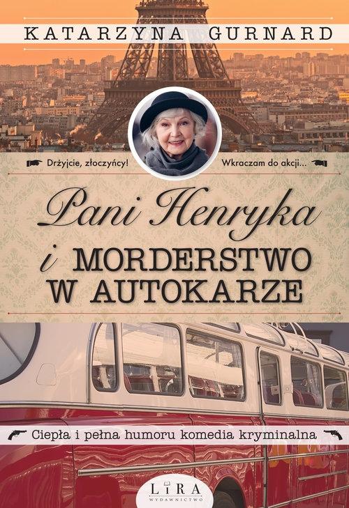 Pani Henryka i morderstwo w autokarze Gurnard Katarzyna