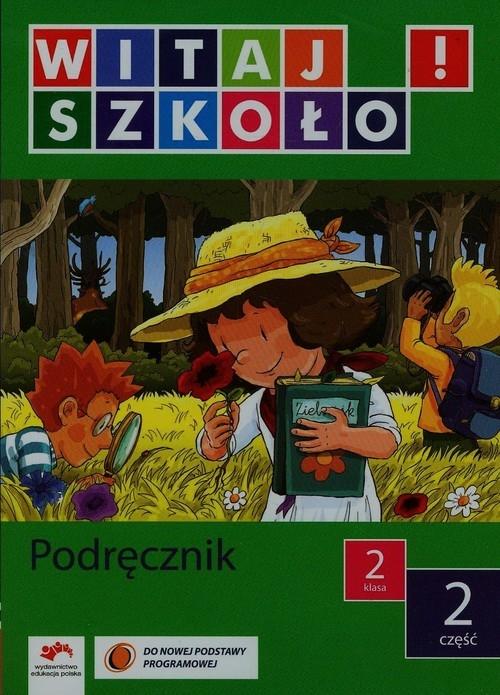 Witaj szkoło 2 Podręcznik część 2 Korcz Anna