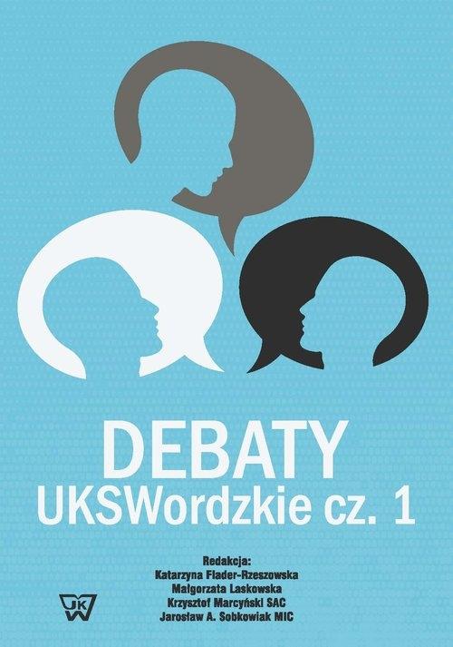 Debaty UKSWordzkie Część 1