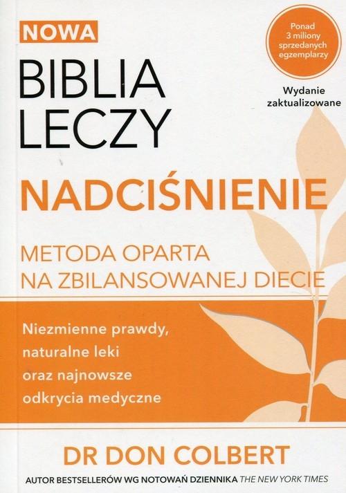 Nowa Biblia leczy Nadciśnienie Colbert Don