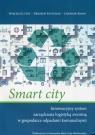 Smart city Innowacyjny system zarządzania logistyką zwrotną w gospodarce Lutek Wojciech, Pastuszak Zbigniew, Banaś Jarosław