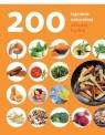 200 tajemnic naturalnej zdrowej kuchni