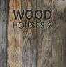 Wood Houses 2